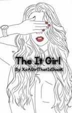 The It Girl (Mystreet x Reader) by XxAGirlThatIsShookxX