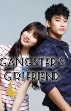 GANGSTER'S GIRLFRIEND?! by xheyzii