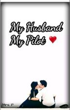 My husband My Pilot by mamiid