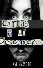 Cartas A Un Desconocido  by Killer201G