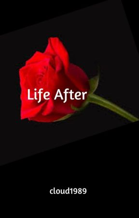 Life After by cloud1989