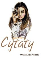 Cytaty ✔ by Marcela1106Marcela