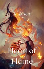 Heart of Flame (#Wattys2017) by Astridhe