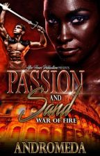 [PUBLISHED: SAMPLE ONLY] Passion and Sand 2: War of Fire by WriterAndromeda