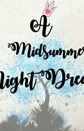 A Midsummer Night Dream by osum_ayzkrim