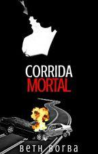Corrida mortal by beth05borba