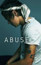 Abuse (Larry Stylinson) by 1Dmakingmestrong