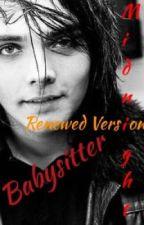 Babysitter [Gerard x Reader] (Renewed) by Maker-of-History