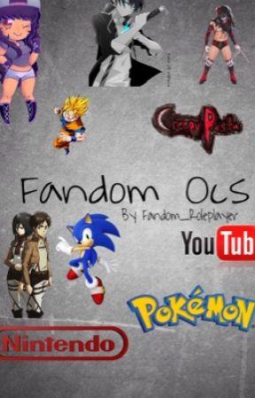 Fandom Ocs  by Fandom_Roleplayer