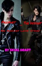 The Prophet And The Deviant A Andley love story by namjin-exe