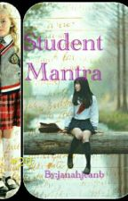 3 STUDENT MANTRA by janahjea