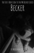 Becker by MrBecker4Life