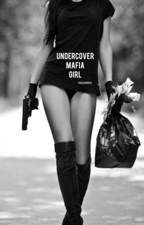 UnderCover Mafia Girl by 5SOSLOVERS21