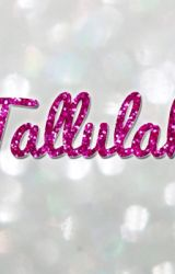 Tallulah's Story by LydiaWright564