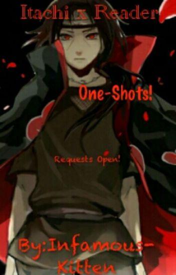 Itachi Uchiha x Reader One Shots [Requests Open!] - ~it's ya girl