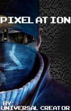 Pixelation by Pentahook