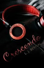 Crescendo - RdA #0.5 © by LJBernalS