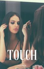 TOUCH || Francisco Geraldes » Terminada by ironictrish