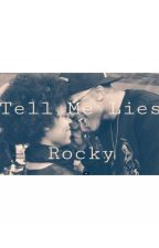 Tell Me Lies by love_rocky
