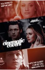 Cinematic Covers [OPEN] by spiderlingo