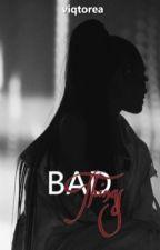 Bad Things || Jariana by Viqtorea