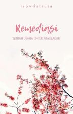 Remediasi [SR #2 | ✓ ] by Crowdstroia
