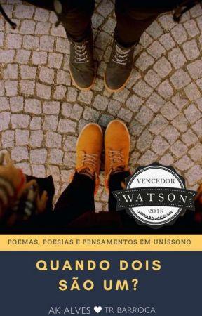 Quando Dois São Um? #CPOW by AKAlves