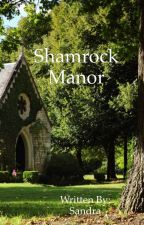 Shamrock Manor by swagzz1023