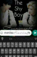 The Shy Boy 《 Hyungwonho *texting* 》 by ShadowPsycho