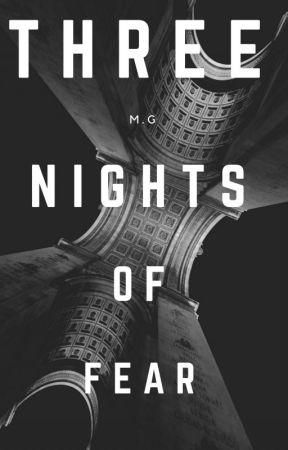 Three Nights of Fear by IamSchitzo