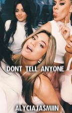 Don't tell anyone (Fifth Harmony/You) by Alycia_Jasmiin