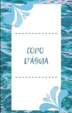 Copo d'água  by RoseannePassos