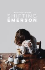 Shifting Emerson by Rooftopcities-