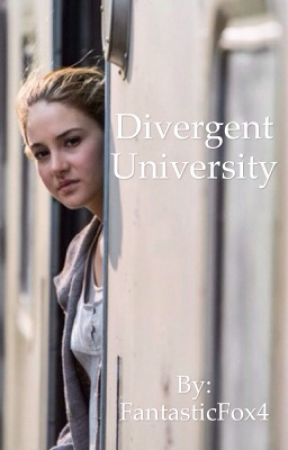 Divergent University by FantasticFox4