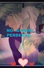 No quiero perderte [Super Lovers] by ApliusNoMortem