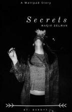 Secrets | M. SELMAN by MessyyMeston