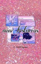 Mini Historias by -Rayita