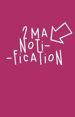 [Noti] 2MA Notification