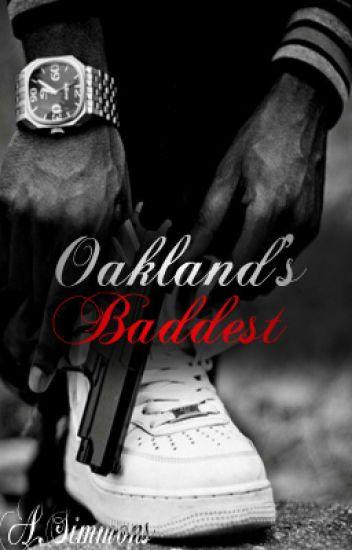 Oakland's Baddest