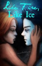Like Fire, Like Ice by meutedeloups