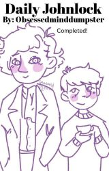Daily Johnlock by Obsessedminddumpster