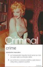 Criminal;; pjm + jjk by BrendaKamilly