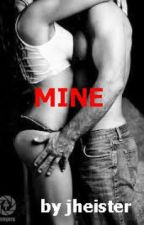 Mine by JHeister