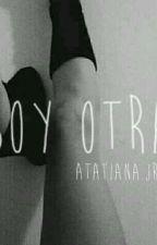 """""""SOY OTRA"""" by DivaTatiana15"""