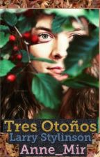 Tres Otoños | Larry Stylinson by anne_mir