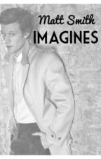 Matt Smith Imagines by wholockimagine
