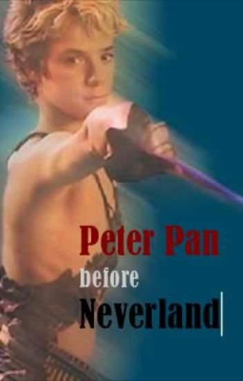 Peter Pan before Neverland