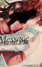 Message Problem | Kentin | CDM Fanfic by ladyohluck