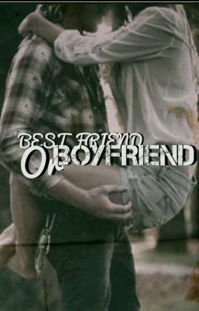 Best Friend Or Boyfriend || Nathan Triska Fanfiction by Kirsten_Ann_Triska