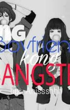 Ang Boyfriend kong Gangster by AnishMaeAnnMoore
